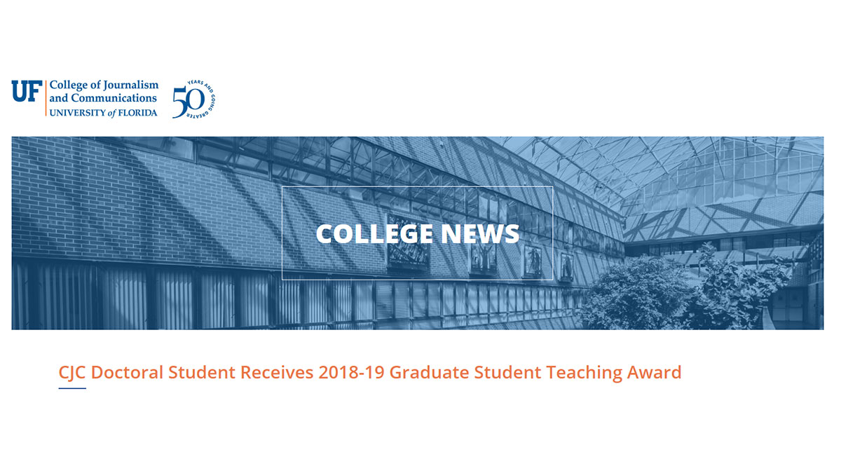 University of Florida – CJC Doctoral Student Kelly Kelly Receives 2018-19 Graduate Student Teaching Award